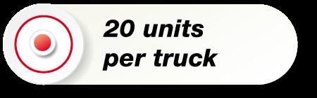 20 Units Per Truck