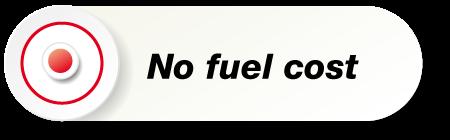 No Fuel Cost
